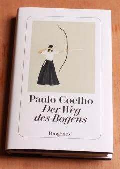 Paulo Coelho - Der Weg des Bogens: Grossbild