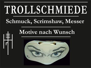 Trollschmiede: Scrimshaw, Messer, Schmuck